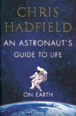 Catalogue record for An Astronaut's guide to life