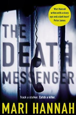 Catalogue record for The death messenger by Mari Hannah