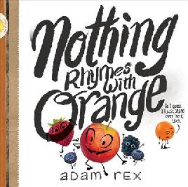 Catalogue link for Nothing rhymes with orange