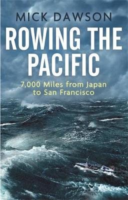 Catalogue record for Rowing the Pacific: 7,000 Miles From Japan to San Francisco