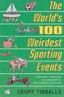 Catalogue record for The world's 100 weirdest sporting events