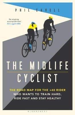 Catalogue record for The Midlife Cyclist the Road Map for the +40 Rider Who Wants to Train Hard, Ride Fast and Stay Healthy
