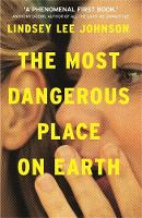 Catalogue link for The most dangerous place on earth