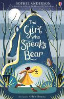 Catalogue search for The girl who speaks bear
