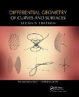 Differential Geometry of Curves and Surfaces, 2nd Edition