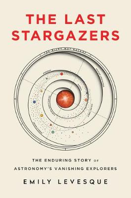 Catalogue record for The last stargazers