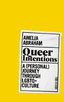 Catalogue link for Queer intentions: A (personal) journey through LGBTQ+ culture