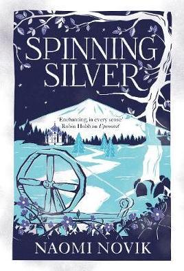 Spinning Silver - Novik, Naomi, 1973-