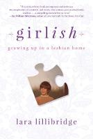 Catalogue record for Girlish: Growning up in a lesbian home