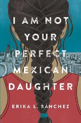 Catalogue record for I am not you perfect Mexican daughter