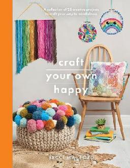 Catalogue record for Craft your own happy
