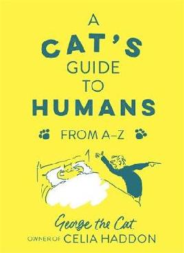 A Cat's Guide to Humans