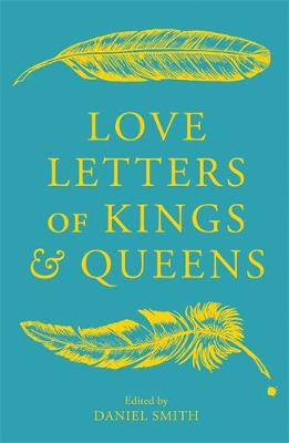 Catalogue record for Love letters of Kings and Queens