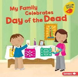 Catalogue record for My family celebrates Day of the Dead