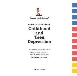 Parent Handbook on Childhood and Teen Depression