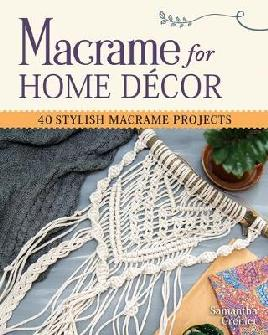 Macramé for Home Décor