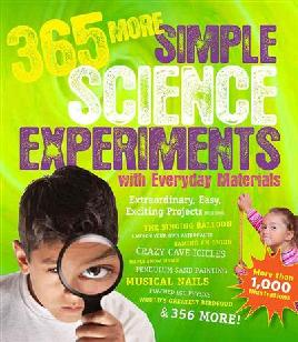 Book cover of 365 More Simple Science Experiments With Everyday Materials 365 More Simple Science Experiments With Everyday Materials