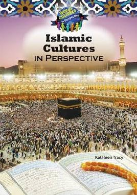 Islamic Culture in Perspective
