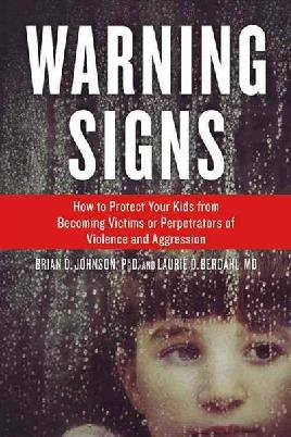 Catalogue record for Warning Signs How to Protect your Kids From Becoming Victims or Perpetrators of Violence and Aggression