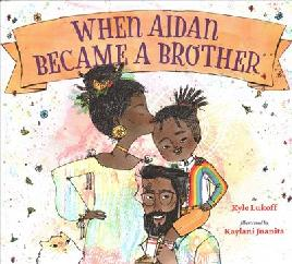 Catalogue search for When Aidan became a brother