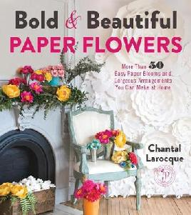 Catalogue record for Bold & beautiful paper flowers