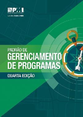 The Standard for Program Management — Fourth Edition (BRAZILIAN PORTUGUESE)