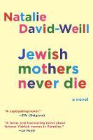 Jewish Mothers Never Die