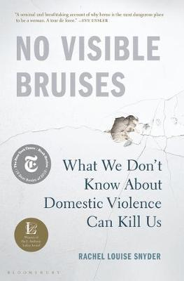 Catalogue record for No Visible Bruises What We Don't Know About Domestic Violence Can Kill Us