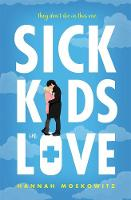 Catalogue record for Sick kids in love