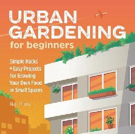 Catalogue record for Urban gardening for beginners