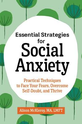 Essential Strategies for Social Anxiety