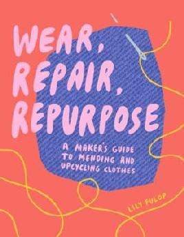 Catalogue record for Wear, repair, repurpose