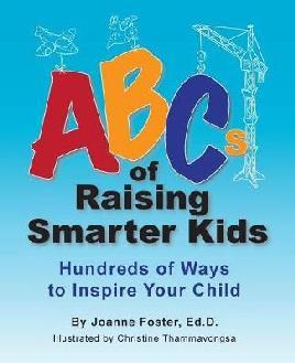 ABCs of Raising Smarter Kids