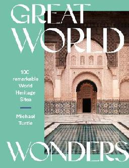 Catalogue record for Great World Wonders: 100 Remarkable World Heritage Sites