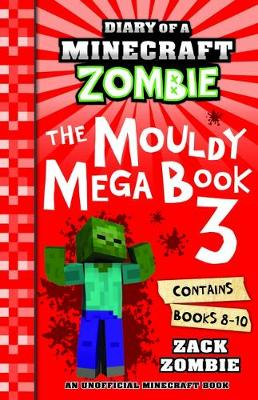 Diary of A Minecraft Zombie: The Mouldy Mega Book 3