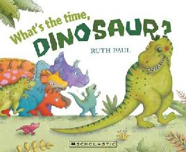 Catalogue record for What's the time dinosaur?