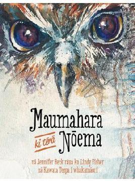 Cover image for Maumahara ki tērā Nōema