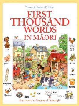 First Thousand Words in Maori Taranaki Edition