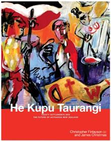 He Kupu Tairangi: Treaty Settlements and the Future of Aotearoa New Zealand