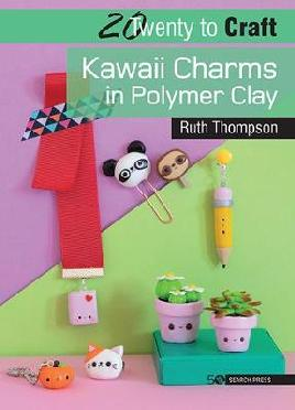 Catalogue record for Kawaii charms in polymer clay