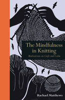 Catalogue record for The mindfulness in knitting