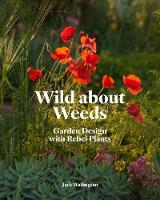 Wild About Weeds