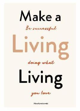 Make A Living Living