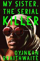 Catalogue link for My sister, the serial killer