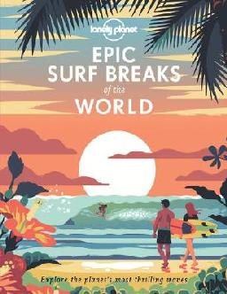 Catalogue record for Lonely Planet Epic surf breaks of the world