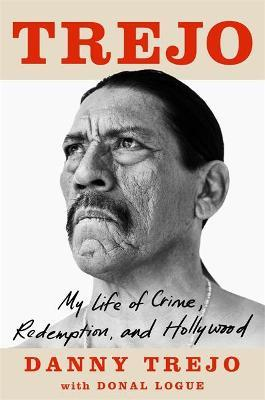 Catalogue record for Trejo My Life of Crime, Redemption and Hollywood
