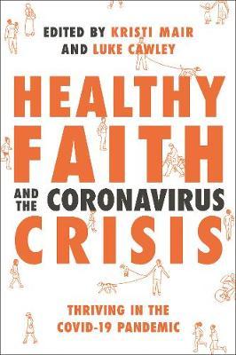 Healthy Faith and the Coronavirus Crisis