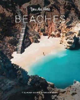 Catalogue record for You Are Here: Beaches : the Most Scenic Spots on Earth