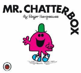 Mr. Chatterbox