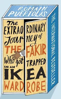 The Extraordinary Journey of the Fakir Who Was Trapped in An Ikea Wardrobe